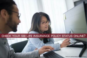 Check Your SBI Life Insurance Policy Status Online?