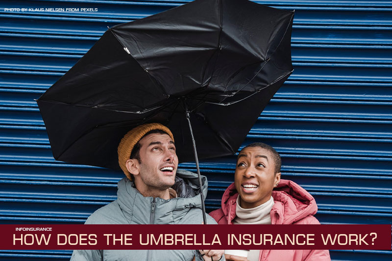 How does the umbrella insurance work?