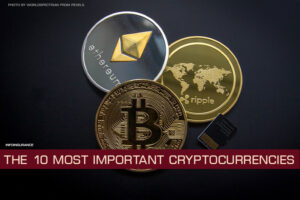The 10 Most Important Cryptocurrencies
